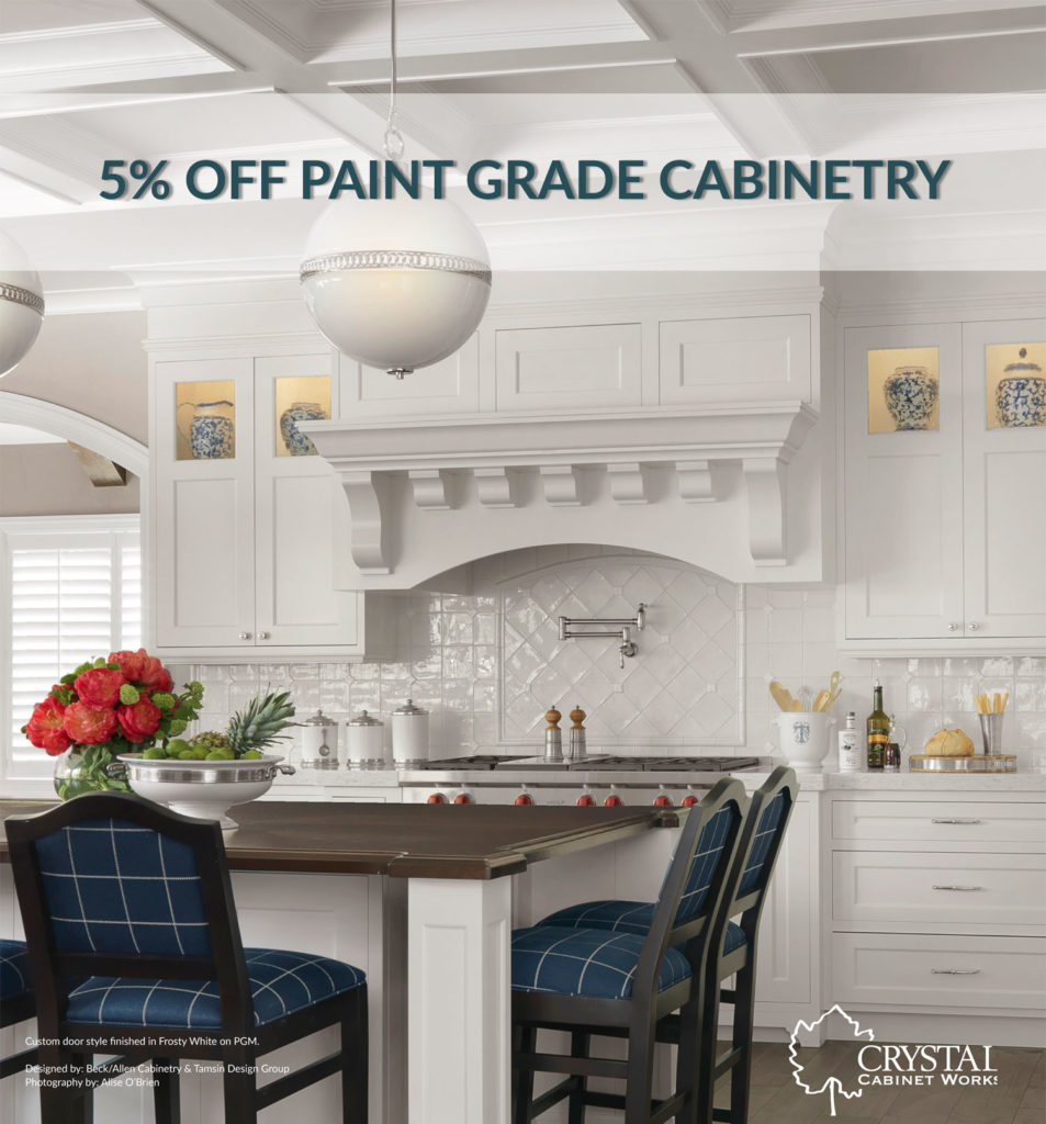 5% off Paint Grade Cabinetry from Crystal at JM Kitchen & Bath 2019