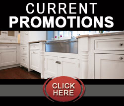 Special Promotions and sales Current Kitchen / Bath Promotions